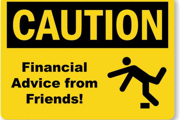 Are friends and family giving you bad financial advice